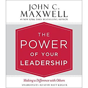 The Power of Your Leadership Audiobook