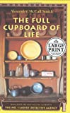 The Full Cupboard of Life: More From the No. 1 Ladies' Detective Agency