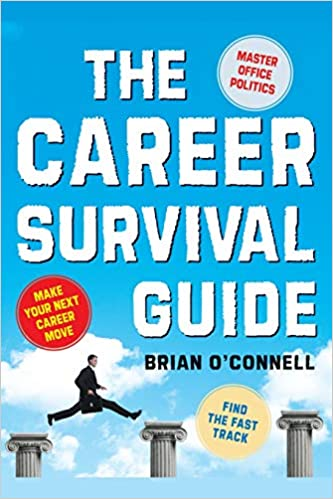 The Career Survival Guide: Making Your Next Career Move