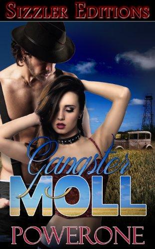 [Gangster Moll] (Female Gangsters)