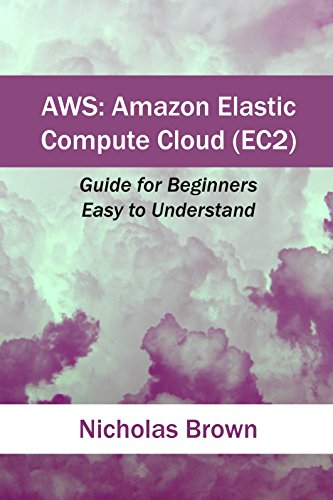 AWS: Amazon Elastic Compute Cloud (EC2): Guide for Beginners. Easy to Understand - Elastic Compute Cloud