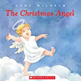 The Christmas Angel, Hans Wilhelm, 043986397X