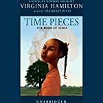 Time Pieces: The Book of Times | Virginia Hamilton