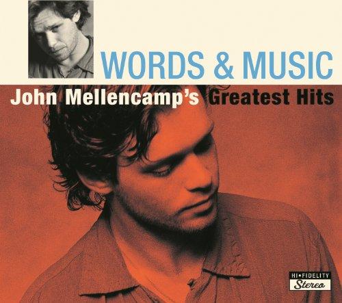 Words & Music: John Mellencamp...
