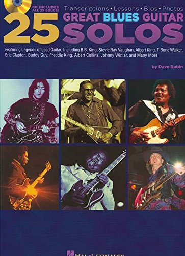 25 Great Blues Guitar Solos: Transcriptions * Lessons * Bios * Photos