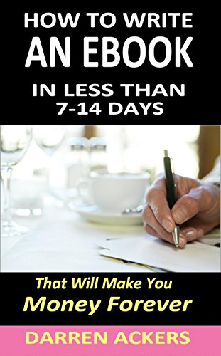 How to write an ebook in less than 7 14 days that will make you how to write an ebook in less than 7 14 days that will make fandeluxe Gallery