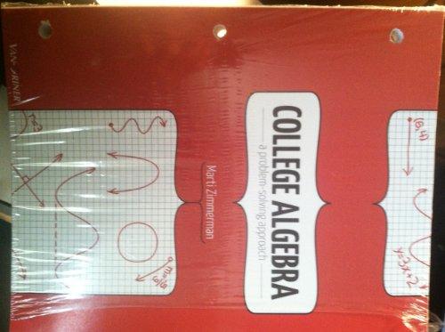 College Algebra A Problem Solving Approach 9781617400674 Slugbooks