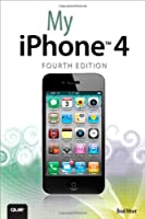 My iPhone, 4th Edition Front Cover