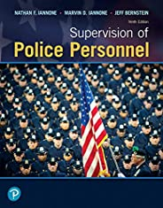 Supervision of Police Personnel (9th Edition)