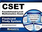 CSET Foundational-Level Mathematics Exam Flashcard Study System: CSET Test Practice Questions & Review for the California Subject Examinations for Teachers (Cards)
