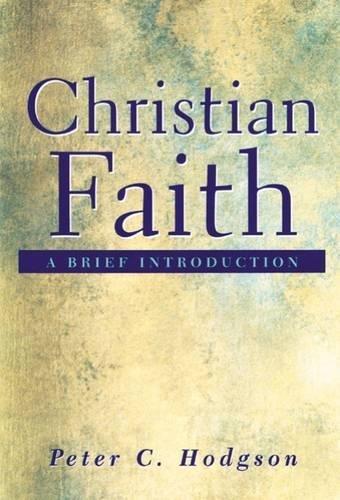 Christian Faith: A Brief Introduction