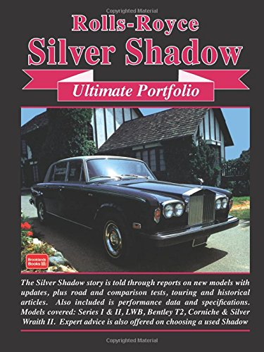 Rolls-Royce Silver Shadow Ultimate Portfolio (Royce Rolls Silver Shadow)