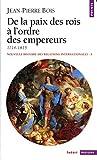 img - for Nouvelle histoire des relations internationales, tome 3 : De la paix des rois   l'ordre des empereurs 1714-1815 book / textbook / text book