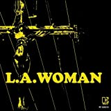 L. A. Woman: Love Her Madly / Riders on the Storm / The Changeling / Studio Dialogue