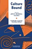 img - for Culture Bound: Bridging the Cultural Gap in Language Teaching (Cambridge Language Teaching Library) by Joyce Merrill Valdes (1986-08-29) book / textbook / text book