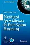 Distributed Space Missions for Earth System Monitoring, , 146144540X