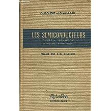Les Semiconducteurs : diodes, transistors et autres applications