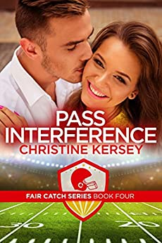 Pass Interference (Fair Catch Series, Book Four) by [Kersey, Christine]