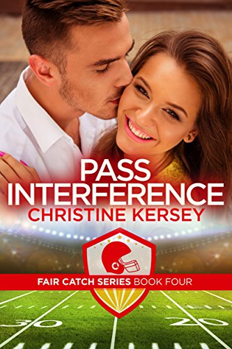 Pass Interference (Fair Catch Series, Book Four)