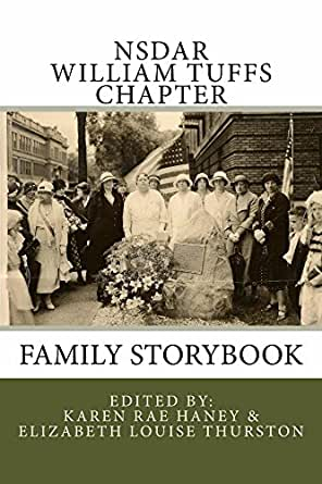 NSDAR William Tuffs Chapter Family Storybook