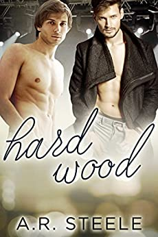 Hard Wood (Tool Shed Book 1) by [Steele, A.R.]