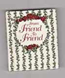 img - for From Friend to Friend book / textbook / text book