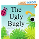 The Ugly Bugly