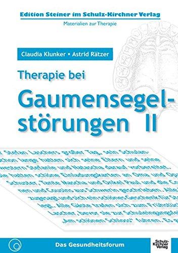 Therapie bei Gaumensegelstörungen II