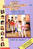 Jessi and the Awful Secret (Baby-Sitters Club, No. 61)