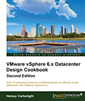 VMware vSphere 6.X Datacenter Design Cookbook, 2nd Edition Front Cover