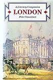 """London - A Literary Companion"" av Peter Vansittart"