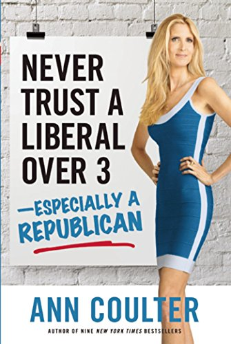 Never Trust A Liberal Over 3 Especially A Republican
