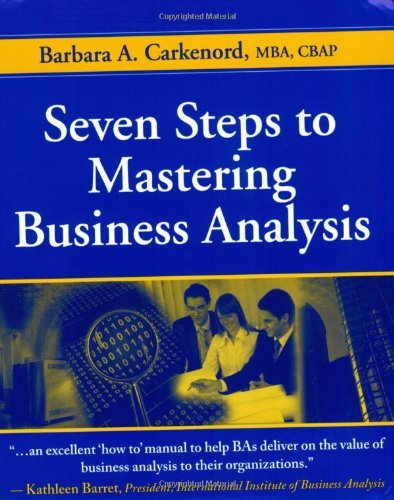 Seven Steps to Mastering Business Analysis by Barbara A. Carkenord (2008-10-14)