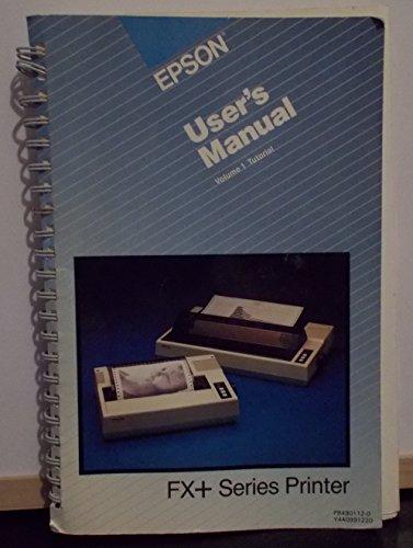 Epson FX+ series printer user's (Epson Printers Manual)