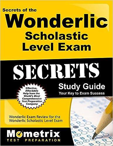 Secrets of the wonderlic scholastic level exam study guide.
