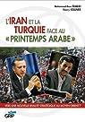 L'Iran et la Turquie face au 'printemps arabe' par Djalili
