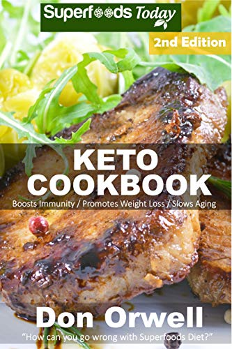 Keto Cookbook: Over 45 Ketogenic Recipes full of Low Carb Slow Cooker Meals by Don Orwell