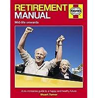 Retirement Manual (Pbk) (Haynes Manual)