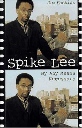Spike Lee: By Any Means Necessary
