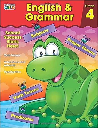 English & Grammar Workbook, Grade 4 (Brighter Child: Grades 4 ...