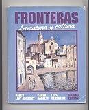 Fronteras : Literatura y Cultura, Levy-Konesky, Nancy and Daggett, Karen, 003049012X