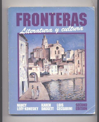 Fronteras: Literatura Y Cultura (English and Spanish Edition)