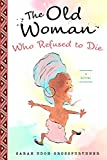 The Old Woman Who Refused to Die