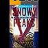 Snowy Peaks- The New Rulebook Christian Suspense Series- Book #2
