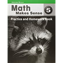 Math Makes Sense 5 - Practice & Homework