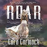 Roar: Stealing Storms, Book 1 | Cora Carmack