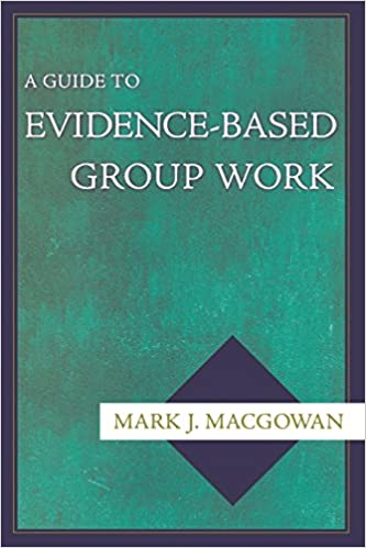 A guide to evidence-based group work