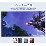 Es Vive Ibiza 2003