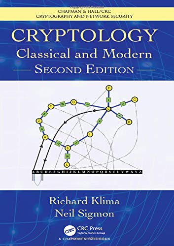 Cryptology: Classical and Modern, 2nd Edition