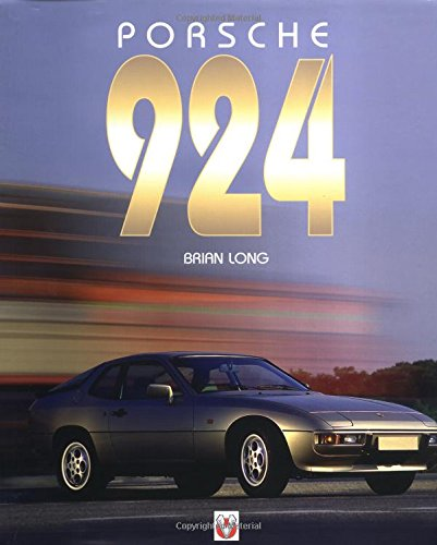 Porsche 924 (Car & Motorcycle Marque/Model): Amazon.es: Brian Long: Libros en idiomas extranjeros